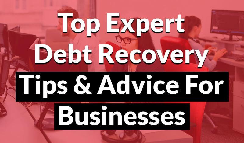 Expert debt recovery tips