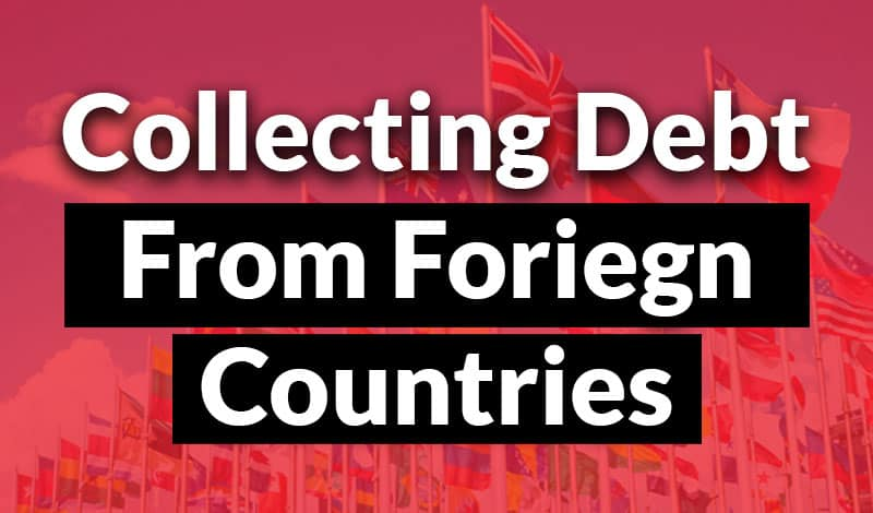 Collecting Debt From Foreign Countries
