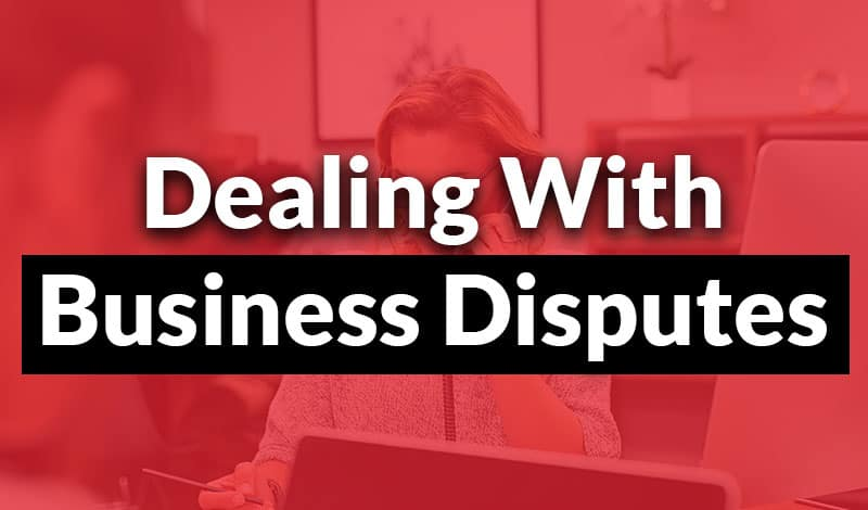 dealing with business disputes