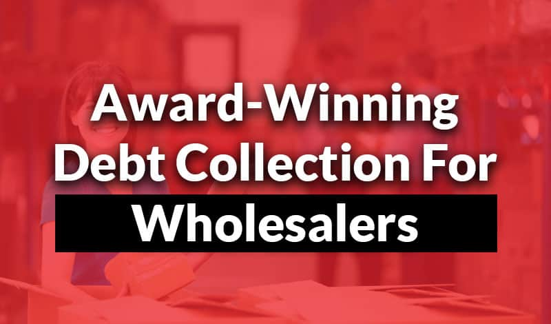 debt collection for wholesalers