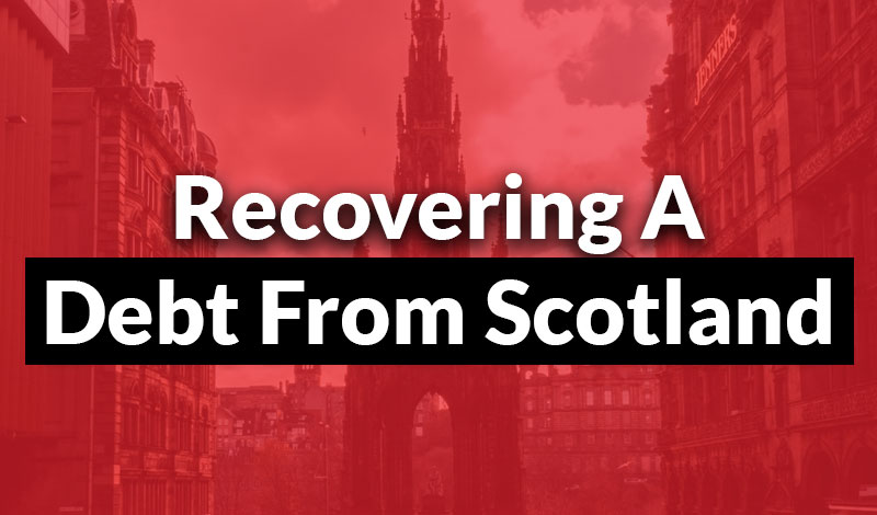 Recovering A Debt From Scotland