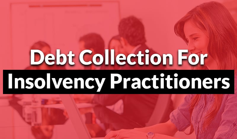 debt collection for insolvency practitioners