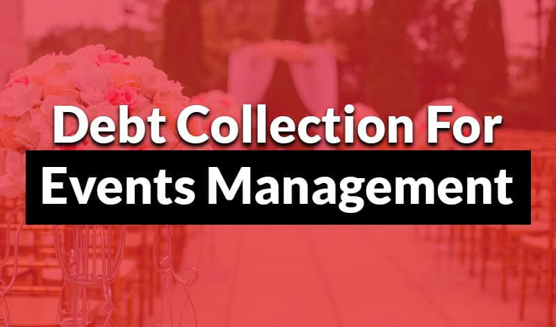 debt collection for events management
