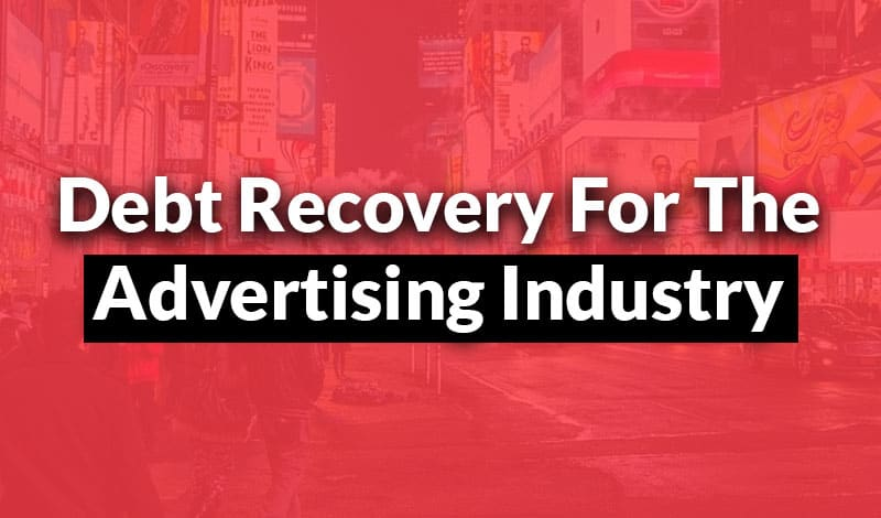 debt recovery for the advertising industry