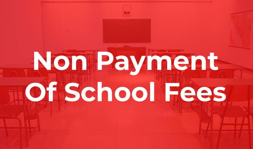 Non Payment Of School Fees